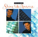 Phil & John - Shine Like America