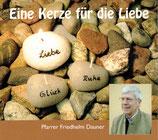 Pfarrer Friedhelm Dauner - Eine Kerze für die Liebe