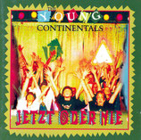 The Young Continentals - Jetzt oder nie