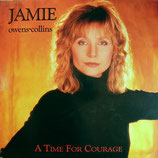 Jamie Owens-Collins - A Time For Courage