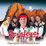 Bergfeuer - Alpenglüh'n & Sternenfeuer