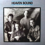 Heaven Bound - Just No Stopping Us Now