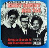 Renate Besch & Die Hanssmanns - Einst kommt der Tag