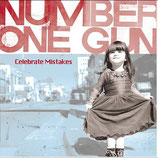 Number One Gun - Celebrate Mistakes