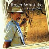 Roger Whittaker - A Kenyan Safari