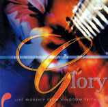 Living In The Glory ; Live Worship From Kingdom Faith (2-CD)