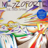 MEZZOFORTE - The Saga So Far