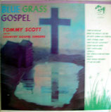 Tommy Scott and his Country Gospel Singers - Blue Grass Gospel