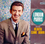 London Parris - Heaven came down