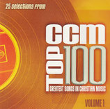 25 Selections from Top 100 CCM Greatest Songs In Christian Music Volume 1 (2-CD)