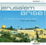 Jerusalem Arise! with  Paul Wilbur