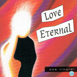 Sue Rinaldi - Love Eternal