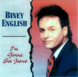 Biney English - I'm Gonna See Jesus
