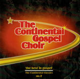 The Continental Gospel Choir - The Best In Gospel ; The Continental Classics No.2