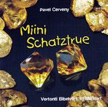 Pavel Cerveny - Miini Schatztrue (Vertonti Bibelvers in Mundart) (Janz Team)
