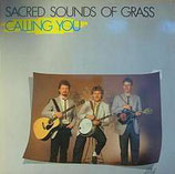 Sacred Sound Of Grass - Calling You