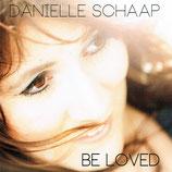 Danielle Schaap - Be Loved