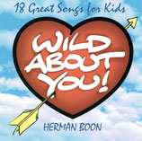 Herman Boon : Wild About You! - 18 Great Songs for Kids