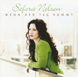Sefora Nelson - Wenn der Tag kommt