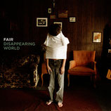 FAIR - Disappearing World