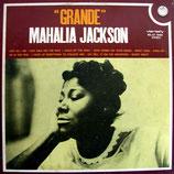 Mahalia Jackson - Grande