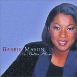 Babbie Mason - No Better Place