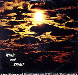 ETERNAL SAVINGS & TRUST COMPANY - Wind And Spirit