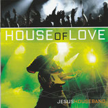 JESUSHOUSEBAND : House Of Love