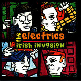 The Electrics - Irish Invasion