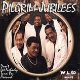 Pilgrim Jubilees - Don't Let Nobody Turn You Around