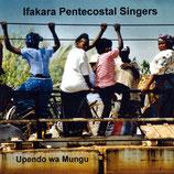 Ifakara Pentecostal Singers - Upendo wa Mungu
