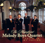 Melody Boys Quartet - Faith in my Saviour