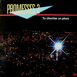 Promesses 2 - Tu cherches un phare