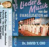 Lieder & Musik von der Evangelisation mit Dr.David Y.Chor (Beulah-Chor Korea, Missionschor Karlsruhe, Die Wegweiser, Daniel Santini)