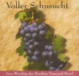 Basileia Vineyard Basel - Voller Sehnsucht