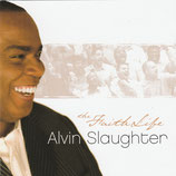 Alvin Slaughter - The Faith Life