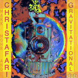 CHRISTAFARI - Gravitational Dub
