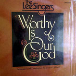 The Lee Singers - Worthy Is Our God