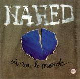 Nahed - ou va le monde...
