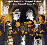 Joyce Yuille & Gospel Times - Blues 2 Jazz 2 Gospel 2...