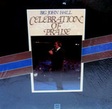 John Hall - Celebration of Praise