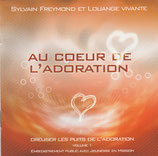 Sylvain Freymond & Louange Vivante - Au Coeur De L'adoration