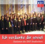 ERF Studiochor - Ich verdanke dir soviel