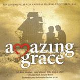 Amazing Grace - Ein Chormusical von Andreas Malessa und Tore W.Aas