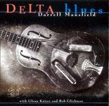 Darrell Mansfield w.Glenn Kaiser & Rob Glickman - Delta Blues