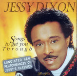 Jessy Dixon - Songs to get you through
