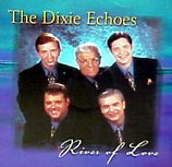 Dixie Echoes - River of Life