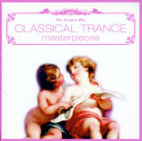 CLASSICAL TRANCE - masterpieces (The Greatest Hits)