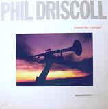 Phil Driscoll - Sound the Trumpet