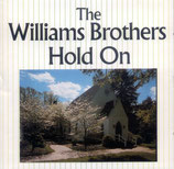 Williams Brothers - Hold On CD